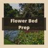 Flower Bed Prep graphic