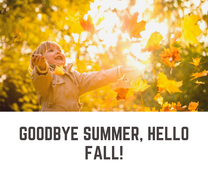 GoodbyeSummer,HelloFall